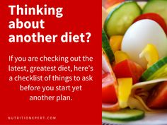 For those of you who have made multiple attempts at weight loss, following the latest diet craze is hard to resist. Here's a checklist of things to ask before you start yet another plan.