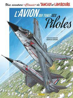 "Tanguy et Laverdure (Une aventure ""Classic"" de) -2- L'avion qui tuait ses pilotes (2017)"