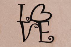 Love Metal Sign Metal Art Love Sign Outdoor Wall by EvyAnnDesigns
