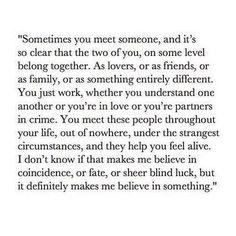 You make me believe...