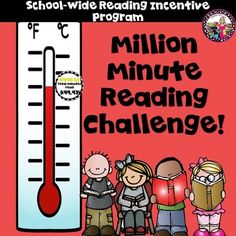 Reading Incentive Program!  School wide!  Million Minute Reading Challenge!This kit contains everything you need to organize, implement and promote reading throughout your school for twelve weeks!The Million Minute Reading Challenge is a way for you to kick-start your schools need for increased reading!