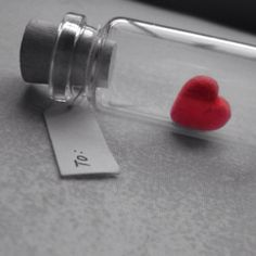 Message in a bottle...to my sweetie for V-day