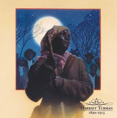 I like this painting of Harriet Tubman by Thomas Blackshear. It is featured in his 2013 Black History Calendar along with images of other African American leaders, legends and icons!