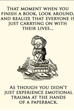 """""""Everytime I finish the books"""" Got this pic from Imgur."""