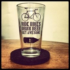 Ride Bikes Drink Beer Get Awesome - Bike Beer Pint Glass. $15.00, via Etsy.