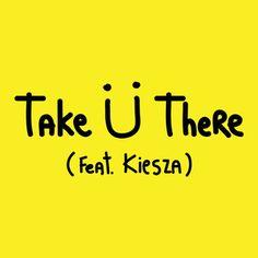 Jack Ü - Take Ü There feat. Kiesza (Modern Machines Remix)