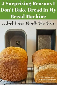 bread machine 5 Surprising Reasons I Dont Bake Bread .but I use it all the time. This may change the way you use your bread machine. Oster Bread Machine Recipe, Sourdough Bread Machine, Whole Wheat Bread Machine Recipe, Bread Machine Recipes Healthy, Zojirushi Bread Machine, Best Bread Machine, Bread Maker Recipes, Bread Machine Garlic Bread Recipe, Bread Machine Banana Bread