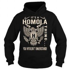 Its a HOMOLA Thing You Wouldnt Understand - Last Name, Surname T-Shirt (Eagle) #name #tshirts #HOMOLA #gift #ideas #Popular #Everything #Videos #Shop #Animals #pets #Architecture #Art #Cars #motorcycles #Celebrities #DIY #crafts #Design #Education #Entertainment #Food #drink #Gardening #Geek #Hair #beauty #Health #fitness #History #Holidays #events #Home decor #Humor #Illustrations #posters #Kids #parenting #Men #Outdoors #Photography #Products #Quotes #Science #nature #Sports #Tattoos…