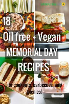 18 Delicious Oil free + Vegan Memorial Day Recipes that are perfect for summer cookouts, barbecues, and picnics! #oilfreeveganrecipes #memorialdayrecipes #vegan #plantbased via @sproutingzeneats
