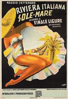 Riviera Italiana Sole - Mare ,  Finale Ligure - Liguria  #essenzadiriviera #vintage #travel vintage beach poster #affiche www.varaldocosmetica.it olive oil cosmetics from the italian riviera.