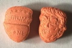 Oh, the magic of the market.  Ecstasy (MDMA) tablets molded and pressed into the shape of President Donald Trump's face and head have shown up in the United Kingdom. According to reports in British tabloids The Daily Star and The Daily Mail, the pills are manufactured in Amsterdam and then imported to Britain.