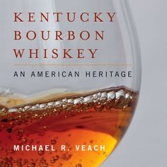 Kentucky Bourbon Whiskey An American Heritage ** Check out the image by visiting the link.