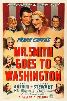 Reprint of the Vintage 1939 Movie Poster - Mr Smith Goes To Washington Famous Movie Posters, Classic Movie Posters, Cinema Posters, Wall Posters, Classic Disney Movies, Turner Classic Movies, Classic Films, Old Movies, Vintage Movies