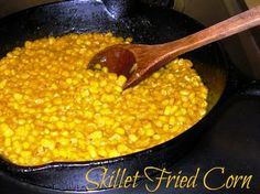 Skillet Fried Corn ~ an easy, quick, and, fast way to make some fried corn that if you didn't know the difference you would think you were eating fresh corn cut off the cob.
