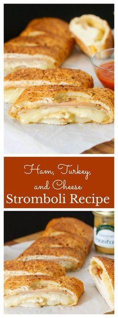 Ham, Turkey, and Cheese Stromboli Recipe — Cherchies Blog