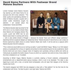 """@MaloneSouliers in Footwear Industry @davidkomalondon Partners With Footwear Brand Malone Souliers """"London footwear brand Malone Souliers has teamed up with DAVID KOMA for an exclusive fall 2015 shoe collection. """"The sheer quality and painstaking attention to detail of Malone Souliers, coupled with a certain subtle irreverence caught my attention. I am excited about this collaboration,"""" Koma told WWD. #MaloneSouliers #FootwearIndustry #DavidKoma #PF15 #AW1516 #WWD #Mugler #luxury #womens…"""