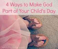 Teaching Young Children About God in Everyday Life ---> Looking for more ways to help my daughter grow on her walk with God and in reading this advice... we already do all 4 of them! I see God's love radiating from her daily and I'm so excited for her future as a believer of Christ!! <3
