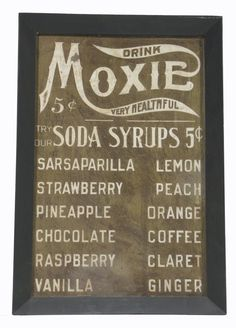 Moxie Soda Fountain Cardboard Sign. Good for the carriage house with the soda fountain?