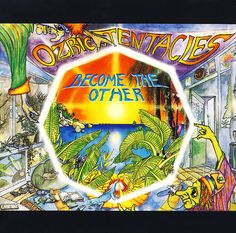 Ozric Tentacles Become The Other