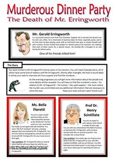 This is a fun speaking activity for your pre-intermediate to advanced students. It is a detective story that engages students in conversation and will practice mainly questions and answers in simple present and simple past. **** You were invited to Mr Erringworth's dinner party in his mansion. You will meet 9 people there, all of whom have some kind of relation with Mr Erringworth. Shortly after midnight, the host is found dead. It will be your task to interview all nine suspects and find…
