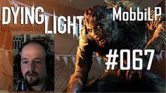 [DE] DYING LIGHT [067] Benzin und Spritzen ★ Let's Play Dying Light PC