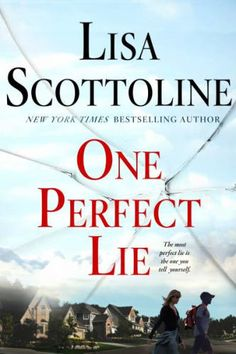 This list of new books to read, including One Perfect Lie by Lisa Scottoline, is filled with fresh book club ideas.