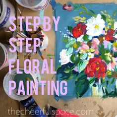 DIY Floral Painting from thecheerfulspace.com