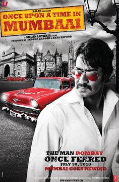 Once Upon A Time In Mumbaai Hindi Movie Online - Ajay Devgn, Emraan Hashmi, Kangna Ranaut and Prachi Desai. Directed by Milan Luthria. Music by Pritam Chakraborty. 2010[U/A] BLURAY ENGLISH SUBTITLE