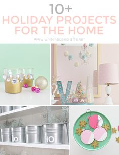 10+ Holiday Projects For The Home