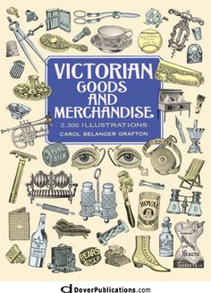 clip art book.   Victorian Goods and Merchandise: 2,300 Illustrations