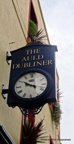Dublin, Ireland Irish Catholic, Irish Eyes Are Smiling, Somewhere In Time, Most Romantic Places, Pub Signs, Irish Blessing, Decorative Signs, Antique Clocks, Emerald Isle