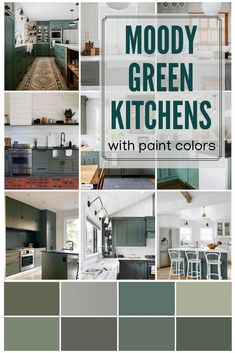 Nine Moody Green Kitchens with their paint brands and color names listed. Jack Pine by Benjamin Moore, Pigeon by& The post Moody Green Kitchen Cabinet Paint Colors appeared first on Ajwa Homes. Green Kitchen Cabinets, Painting Kitchen Cabinets, Kitchen Redo, Sage Kitchen, Vintage Kitchen Cabinets, Kitchen Makeovers, Rustic Kitchen, Cabinet Paint Colors, Kitchen Paint Colors