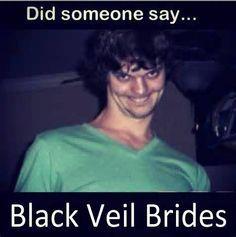 Did someone say...... Black veil brides