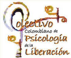 Información acerca del colectivo colombiano psicología de la liberación. Prioritize, Social Justice, Joyful, Compassion, Mindfulness, Learning, Studying, Teaching, Consciousness