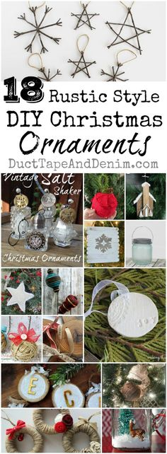 18 Rustic DIY Christmas ornaments. Tutorials, ornament ideas on http://DuctTapeAndDenim.com