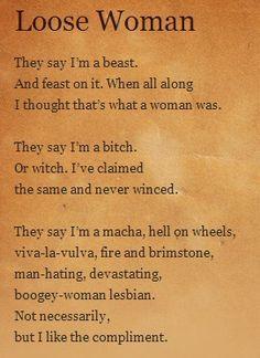 Loose Woman by Sandra Cisneros ... I'm an aim-well, shoot-sharp ...