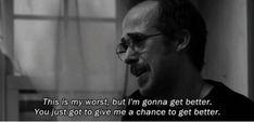 i'll get better.