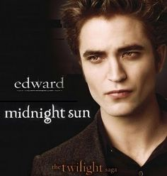 Movie Midnight Sun Release Date | Twilight Midnight Sun Movie - Twilight 5