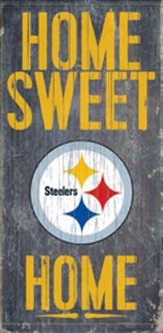 "Pittsburgh Steelers Home Sweet Home Wood Sign 12"" x 6"" [NEW] NFL Man Cave Wall #PittsburghSteelers"