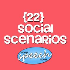 Social scenarios may be easy to find online, but this selection is geared specifically for practicing speech therapy.