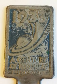 LICENSE PLATE TOPPER 1933 CENTURY OF PROGRESS CHICAGO WORLDS FAIR EMBOSSED METAL | eBay Vintage Auto, Vintage Cars, Metal Embossing, Truck Tyres, Auto Accessories, World's Fair, Chicago, Plate, Ads