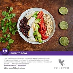 Spice up your main meal & treat your taste buds to this delicious burrito bowl. Packed full of protein & carbohydrates, this Mexican-inspired dish is sure to give you the kick you need to keep going. Forever Living Clean 9, Forever Living Products, Healthy Living Tips, Healthy Habits, Healthy Recipes, Healthy Meals, Healthy Food, 600 Calorie Meals, Clean9