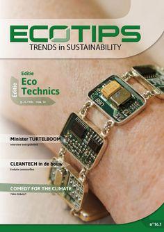 Ecotips: trends in sustainability, maart 2016. Te lezen in de bib IWT of online : http://www.milieumagazine.be/nieuws/maarteditie-van-ecotips-over-cleantech