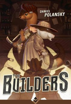"Recensioni: ""The Builders"" (2015) di Daniel Polansky"