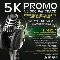 ...take advantage of the Brainy Cv Enterprise 5k (Five Thousand Naira Per Track) Music Recording Mixing and Mastering PROMO with #Nebulousbeat @iamnebulos at the New World Kingz Studio and win a Free artwork design and Online promotion for the song. #artiste #entertainment #songs #music #producer #promotion #promoter  Simply Visit #36/50 Ibb way #Calabar Cross River State Nigeria Or Call/whatzapp 2348112796929 2349095046423  #Nwkstudios #Brainycvtv #brainycventerprise  #NWK
