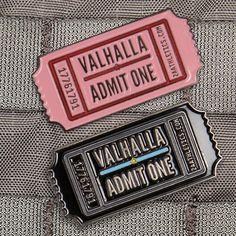 Valhalla Ticket Pins((I REALLY REALLY REALLY WANT ONE))