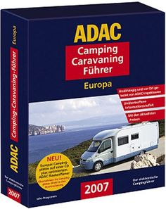 ADAC Camping-Caravaning-Führer 2007 Europa CartoTravel Ve... http://www.amazon.de/dp/3899054016/ref=cm_sw_r_pi_dp_YHBgxb005VX10