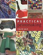 Library Genesis: Colin Gale - Practical printmaking