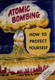 Bombing was very popular in the Cold War, and the nuclear jealousy was rising. Bombs were used as propaganda as well in order to receive support and aid from the civilization. Vintage Advertisements, Vintage Ads, Vintage Posters, Vintage Food, Retro Ads, Vintage Stuff, Cold War Propaganda, Bomba Nuclear, New York School
