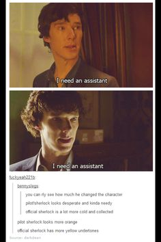Hahaha Sherlock. I'll be his assistant!